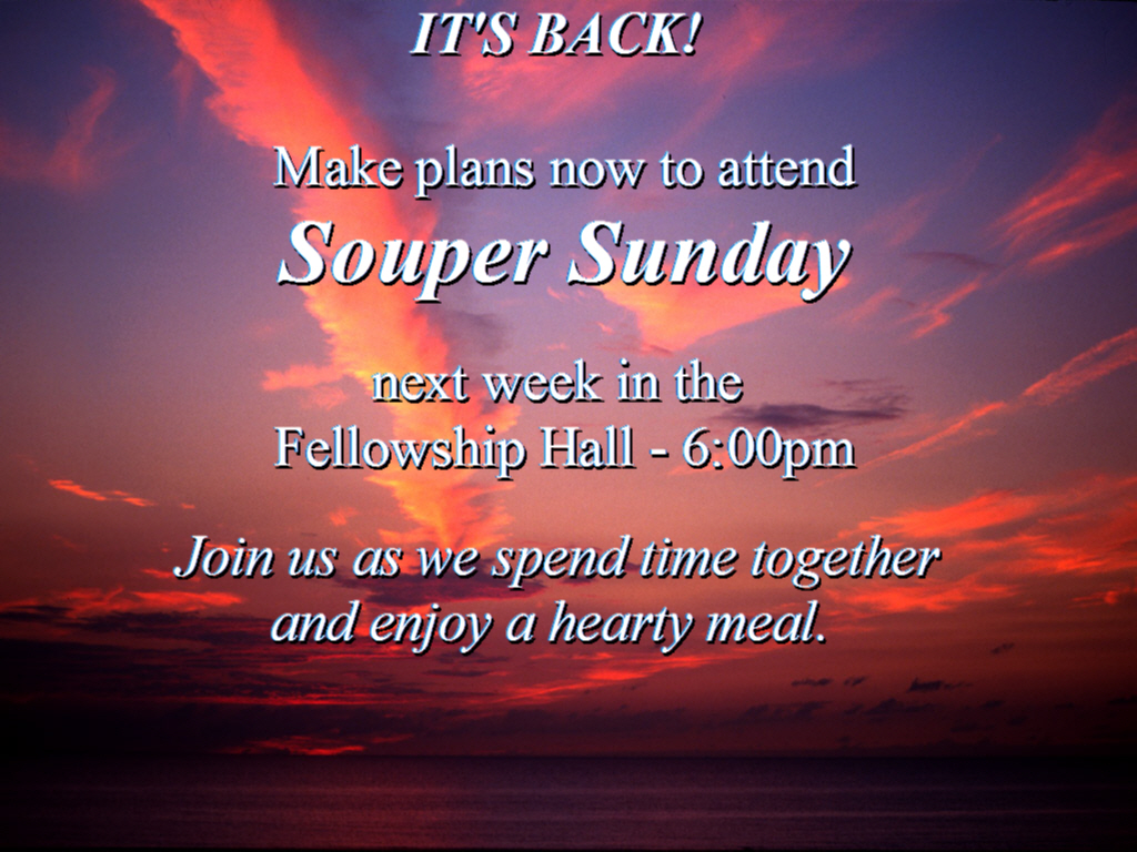Summer Break ends with Souper Sunday