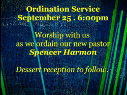 Pastor Spencer Harmon to be Ordained