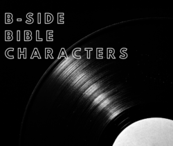 B-Side Bible Characters: Jeroboam