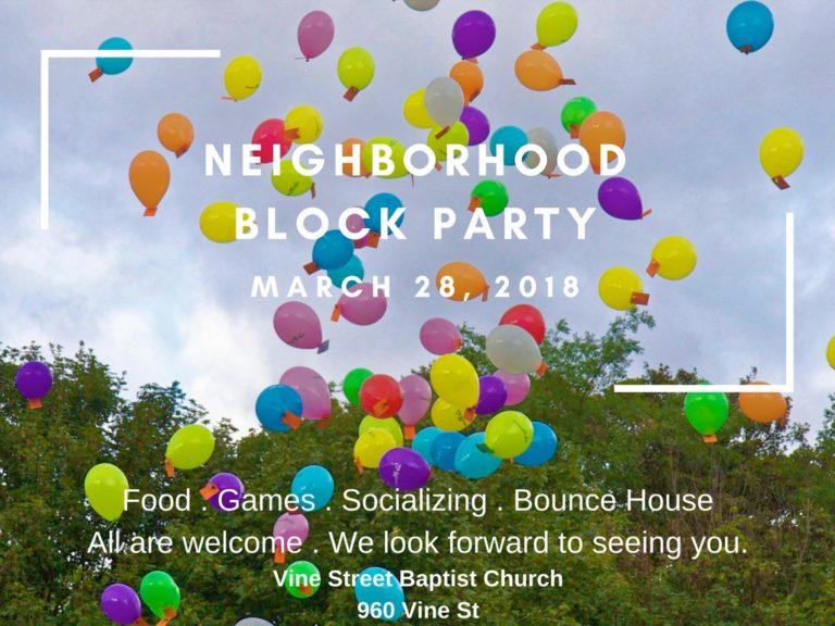 Neighborhood Block Party – March 28, 2018