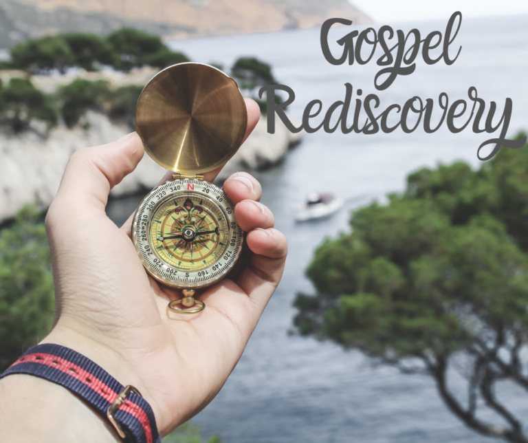 Gospel Rediscovery Sermon Series